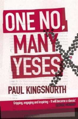 One No, Many Yeses: A Journey to the Heart of the Global Resistance Movement 9780684025711