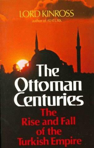 Ottoman Centuries 9780688080938