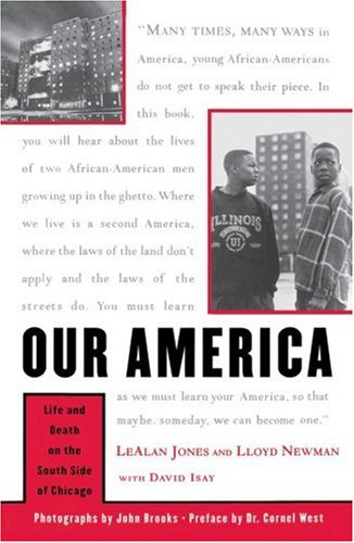 Our America: Life and Death on the South Side of Chicago 9780684870441
