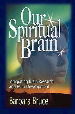 Our Spiritual Brain 9780687092666