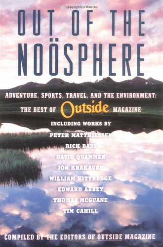 Out of the Noosphere: Adventure, Sports, Travel, and the Environment