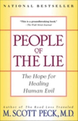 People of the Lie: The Hope for Healing Human Evil 9780684848594