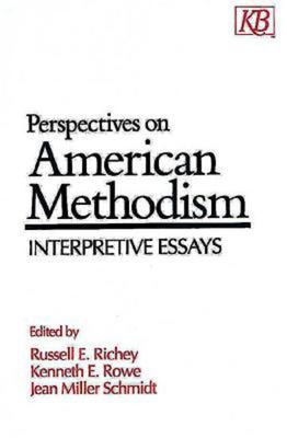 Perspectives on American Methodism: Interpretive Essays 9780687307821