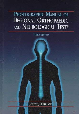 Photographic Manual of Regional Orthopaedic and Neurological Tests 9780683181005