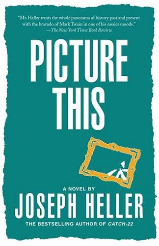 Picture This - Heller, Joseph L.