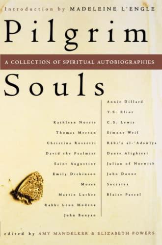 Pilgrim Souls: A Collection of Spiritual Autobiography 9780684843117