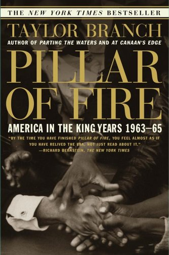 Pillar of Fire: America in the King Years 1963-65 9780684848099