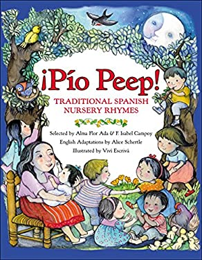 Pio Peep! (Rpkg): Traditional Spanish Nursery Rhymes 9780688160197