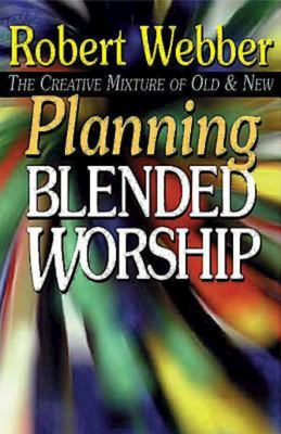 Planning Blended Worship 9780687032235