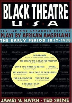 Plays by African Americans: The Early Period 1847-1938 9780684823089