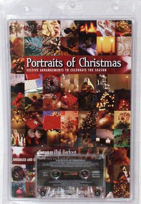 Portraits of Christmas: Festive Arrangements to Celebrate the Season-Satb [With Cassette]