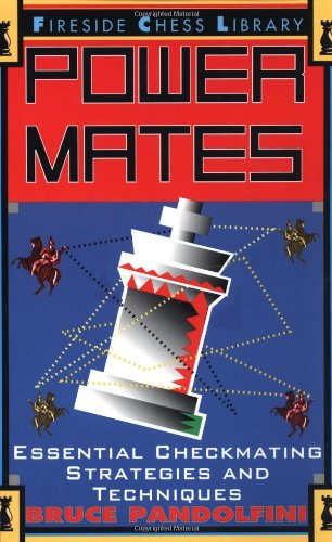 Power Mates: Essential Checkmating Strategies and Techniques 9780684801209