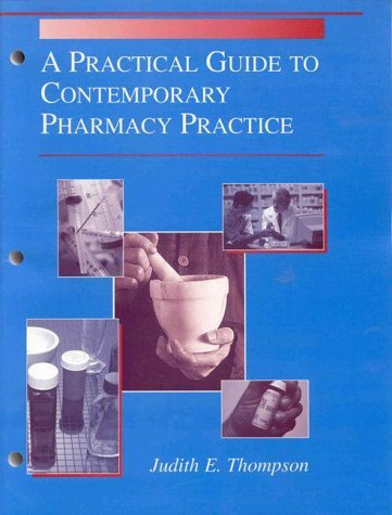 Practical Guide to Contemporary Pharmacy Practice 9780683305388