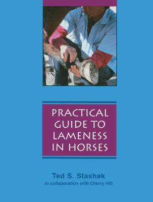 Practical Guide to Lameness in Horses 9780683079852