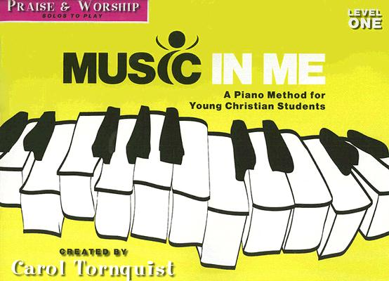 Praise & Worship: Level 1: A Piano Method for Young Christian Students
