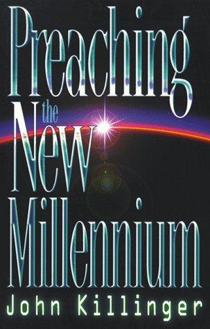 Preaching the New Millennium