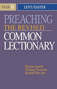 Preaching the Revised Common Lectionary Year B: Lent/Easter 9780687338030
