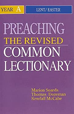 Preaching the Revised Common Lectionary Year a: Lent/Easter 9780687338016