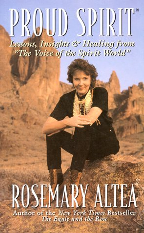Proud Spirit: Lessons, Insights & Healing from 'The Voice of the Spirit World' 9780688160678