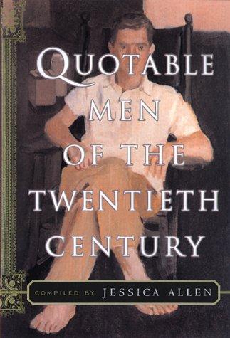Quotable Men of the Twentieth Century 9780688162856