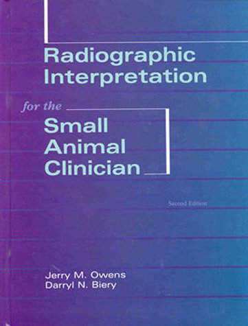 Radiographic Interpretation for the Small Animal Clinician 9780683066845
