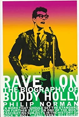 Rave on: The Biography of Buddy Holly 9780684835600