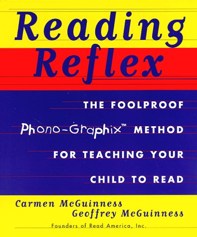 Reading Reflex: A Foolproof Method for Teaching Your Child to Read 9780684839660