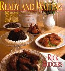 Ready & Waiting: 160 All New Recipes to Make in the Slow Cooker 9780688110239