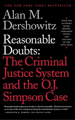 Reasonable Doubts: The Criminal Justice System and the O.J. Simpson Case 9780684832647