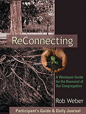 Reconnecting: A Wesleyan Guide for the Renewal of Our Congregation [With Daily Journal] 9780687065356