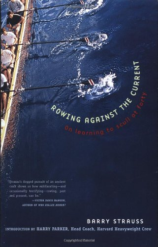 Rowing Against the Current: On Learning to Scull at Forty 9780684863306