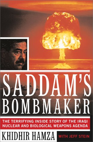 Saddam's Bombmaker: The Daring Escape of the Man Who Built Iraq's Secret Weapon 9780684873862