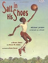 Salt in His Shoes: Michael Jordan in Pursuit of a Dream 2537203