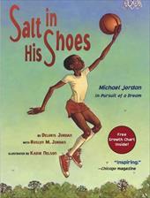 Salt in His Shoes: Michael Jordan in Pursuit of a Dream 2537249