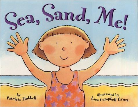 Sea, Sand, Me! 9780688173784