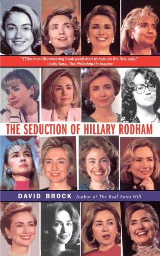Seduction of Hillary Rodham 9780684837703