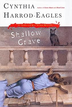 Shallow Grave: A Bill Slider Mystery 9780684837772