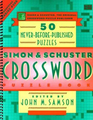 Simon & Schuster Crossword Puzzle Book #205: 50 Never-Before-Published Puzzles 9780684843599