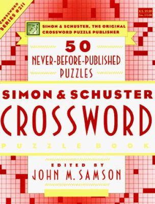 Simon & Schuster Crossword Puzzle Book #211: Simon & Schuster, the Original Crossword Puzzle Publisher 9780684848761