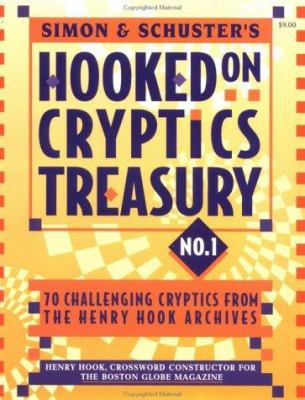 Simon & Schuster Hooked on Cryptics Treasury #1: 70 Challenging Cryptics from the Henry Hook Archives 9780684808925