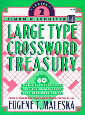 Simon & Schuster Large Type Crossword Treasury 2 9780684846934