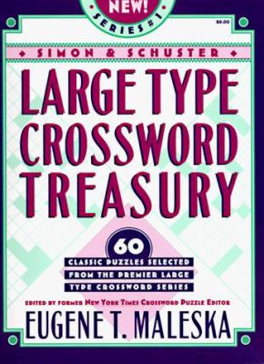 Simon & Schuster Large Type Crosswords Treasury #1 9780684811871
