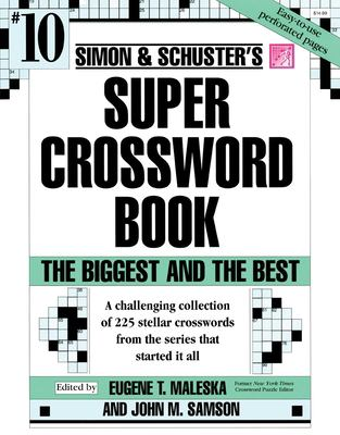 Simon & Schuster Super Crossword Book #10 9780684843650