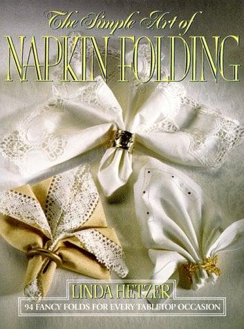 Simple Art Napkin Foldin 9780688102807