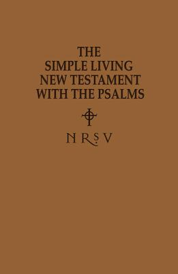 Simple Living New Testament with the Psalms-NRSV 9780687656639