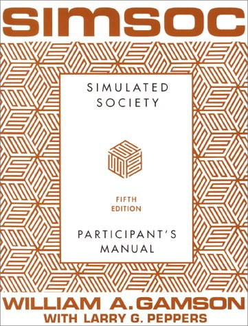 Simsoc: Simulated Society, Participant's Manual: Fifth Edition (Participant's Manual) 9780684871400