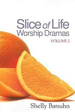 Slice of Life Worship Dramas: Volume 2 [With DVD] 9780687643356