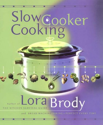 Slow Cooker Cooking 9780688174712
