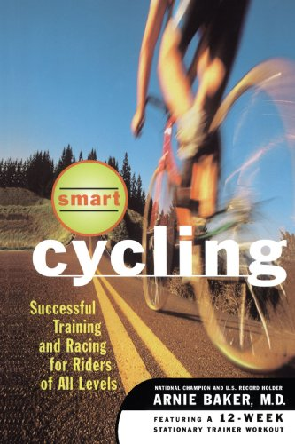 Smart Cycling: Successful Training and Racing for Riders of All Levels 9780684822433
