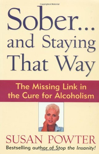 Sober...and Staying That Way 9780684847979